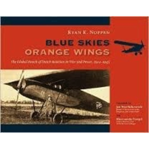Blue Skies Orange Wings Book of Dutch Aviation 352 pages