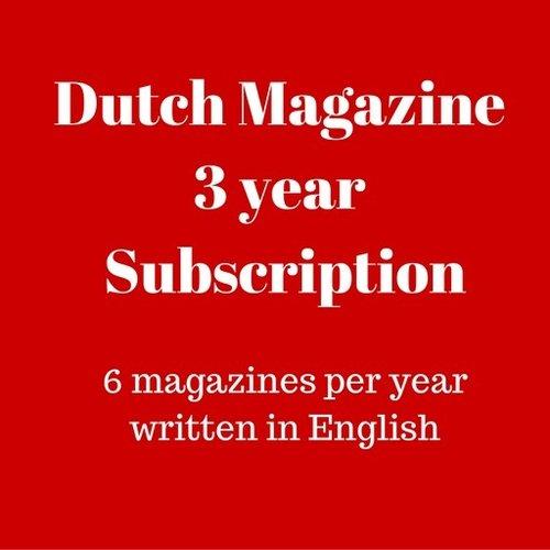 Dutch Magazine 3 year subscription