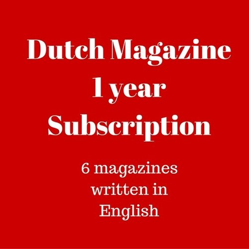 Dutch Magazine 1 yr subscription
