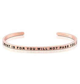 Mantraband What is for You Will Not Pass You Bracelet Rose Gold