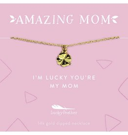 Lucky Feather Mom Necklace - I'm Lucky You're My Mom - Gold Clover