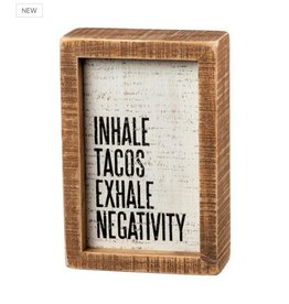 Primitives by Kathy Inset Box Sign, Inhale Tacos