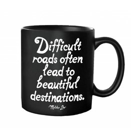 Quotable Cards Difficult Roads Lead to Beautiful Destinations
