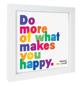 Quotable Cards Framed Print - Do More of What Makes You Happy