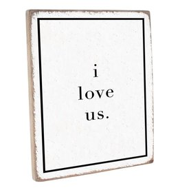 Rustic Marlin Vintage Plank - I Love Us, White w/ Black
