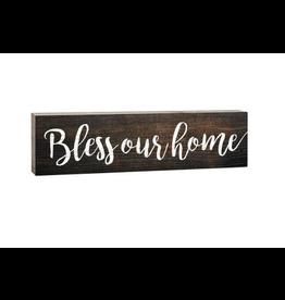 P. Graham Dunn Bless Our Home 1.5 x 6