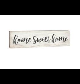 P. Graham Dunn Home Sweet Home 1.5 x 6