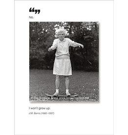 Borealis Press Card - No. I Won't Grow Up