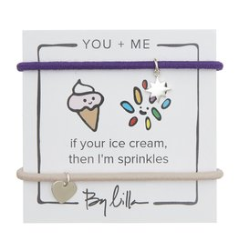 By Lilla If You're Ice Cream, Then I'm Sprinkles - You + Me Hair Ties
