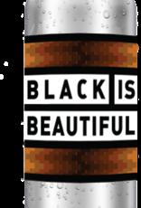 BLACK IS BEAUTIFUL- 5 GALLON ALL GRAIN RECIPE