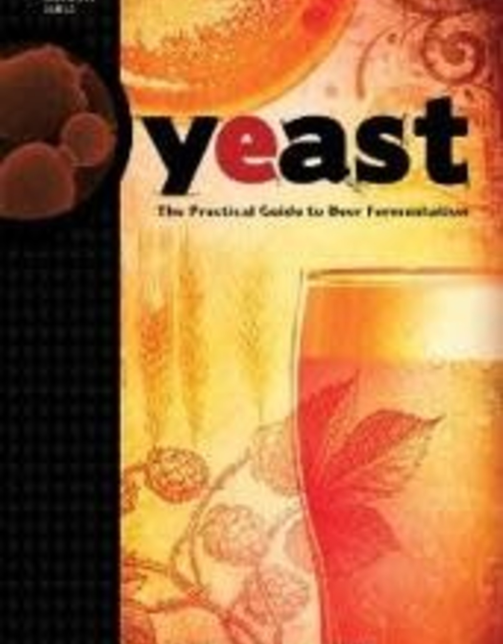 YEAST THE PRACTICAL GUIDE