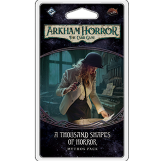 Fantasy Flight Games Arkham Horror LCG: A Thousand Shapes of Horror