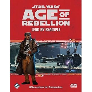 Fantasy Flight Games Star Wars Age of Rebellion: Lead By Example