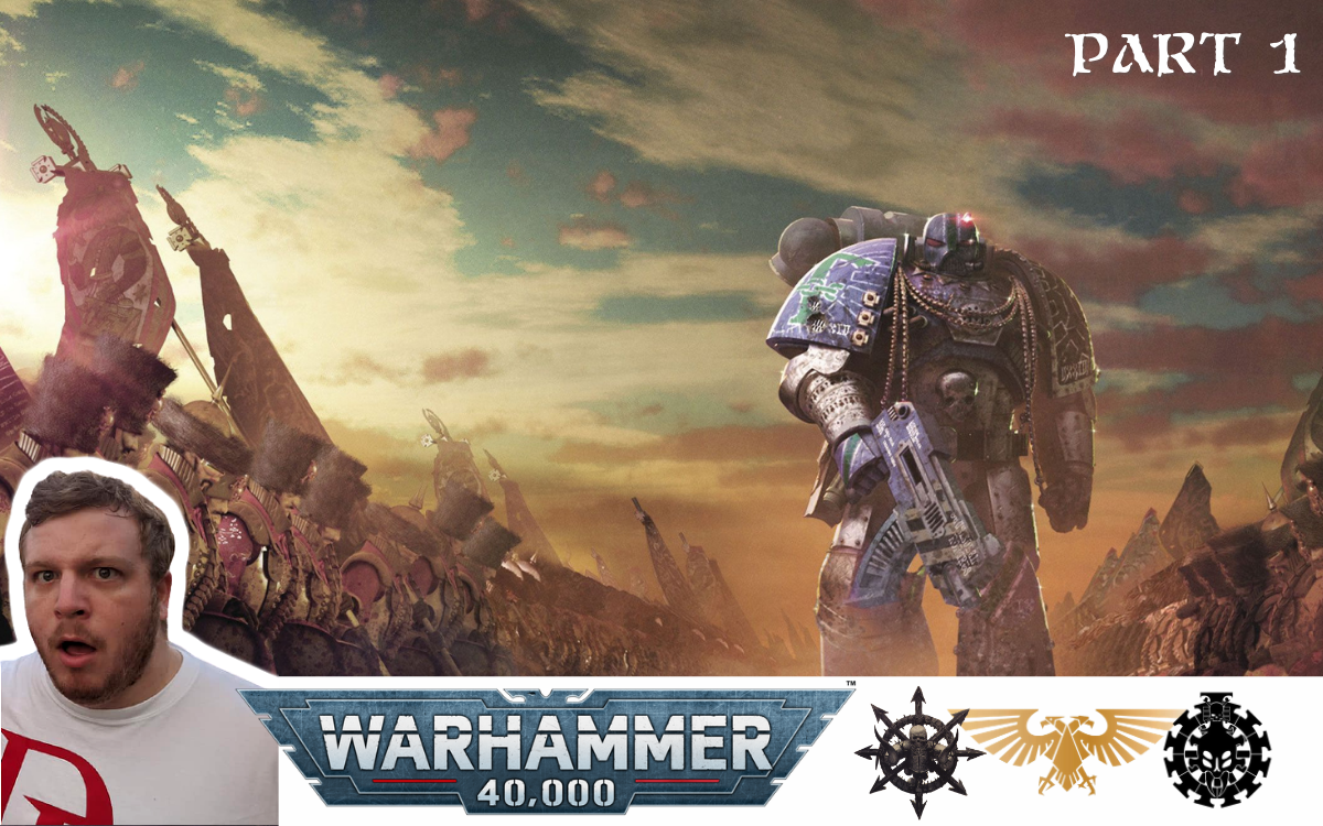 Warhammer 40K Lore: A Customer's Perspective (Part 1)