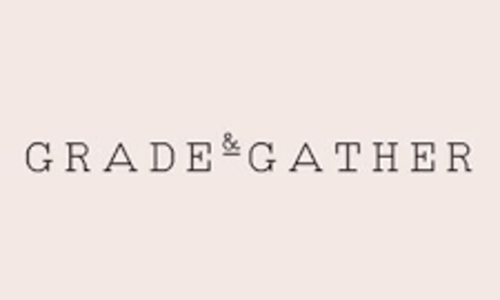 Grade & Gather