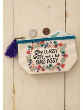 Natural Life Mini Canvas Pouch - 'Stay Classy Sassy'