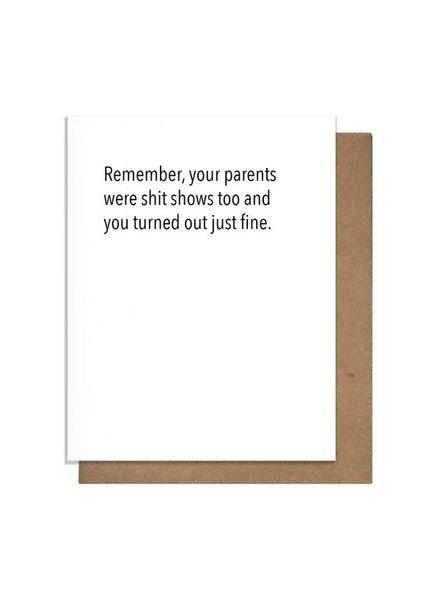 Pretty Alright Goods Card: Sh*t Show Parents