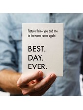 Pretty Alright Goods Card: Best Day Ever Same Room