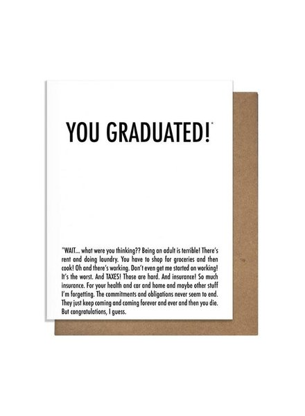 Pretty Alright Goods Card: You Graduated Why