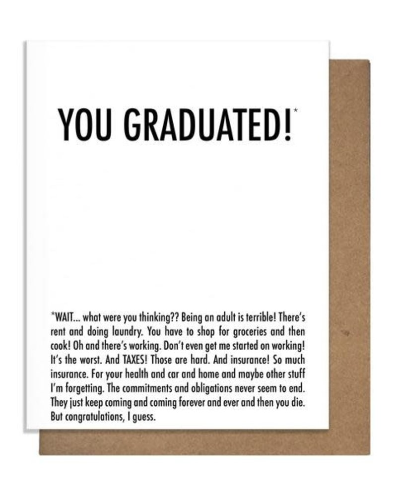 Pretty Alright Goods Pretty Alright Goods Graduation Card: You Graduated Why
