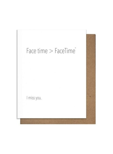 Pretty Alright Goods Card: Face Time