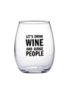 Snark City Snark City 'Let's Drink Wine and Judge People' Wine Glass