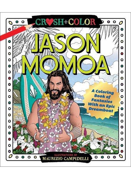 Macmillan Publishing Crush & Color: Jason Mamoa Coloring Book