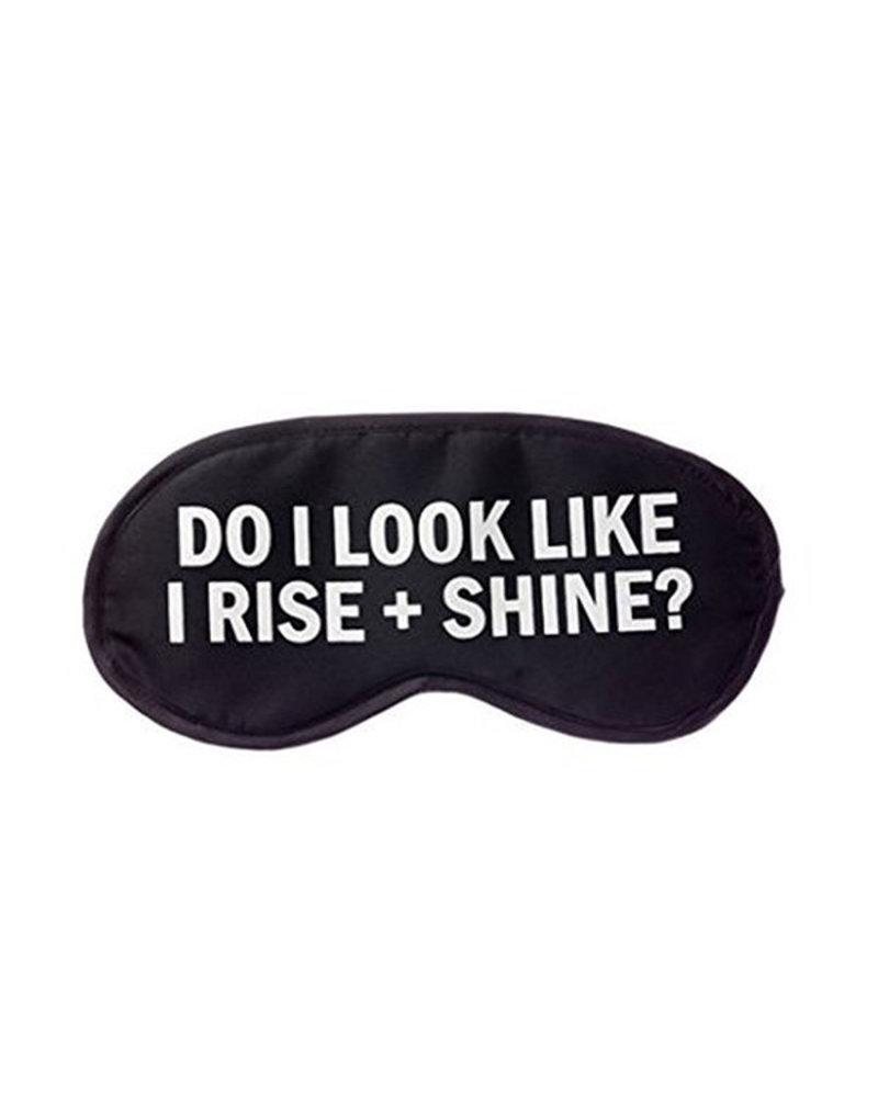 Snark City Snark City Do I Look Like I Rise + Shine Sleep Mask