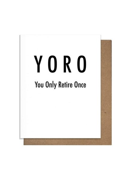 Pretty Alright Goods Retirement Card | YORO