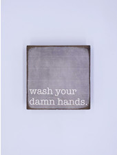 Marshes, Fields & Hills by Rustic Marlin 'Wash Your Damn Hands' Rustic Square Block