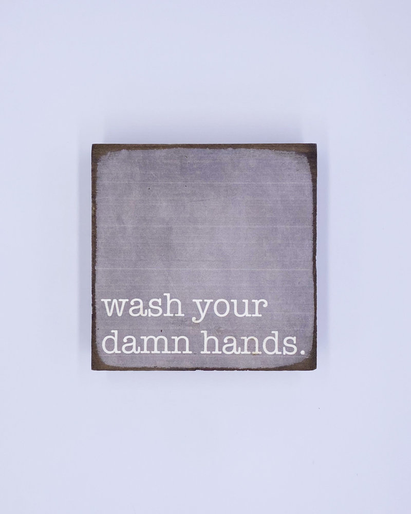 Marshes, Fields & Hills by Rustic Marlin Rustic Marlin 'Wash Your Damn Hands' Rustic Square Block