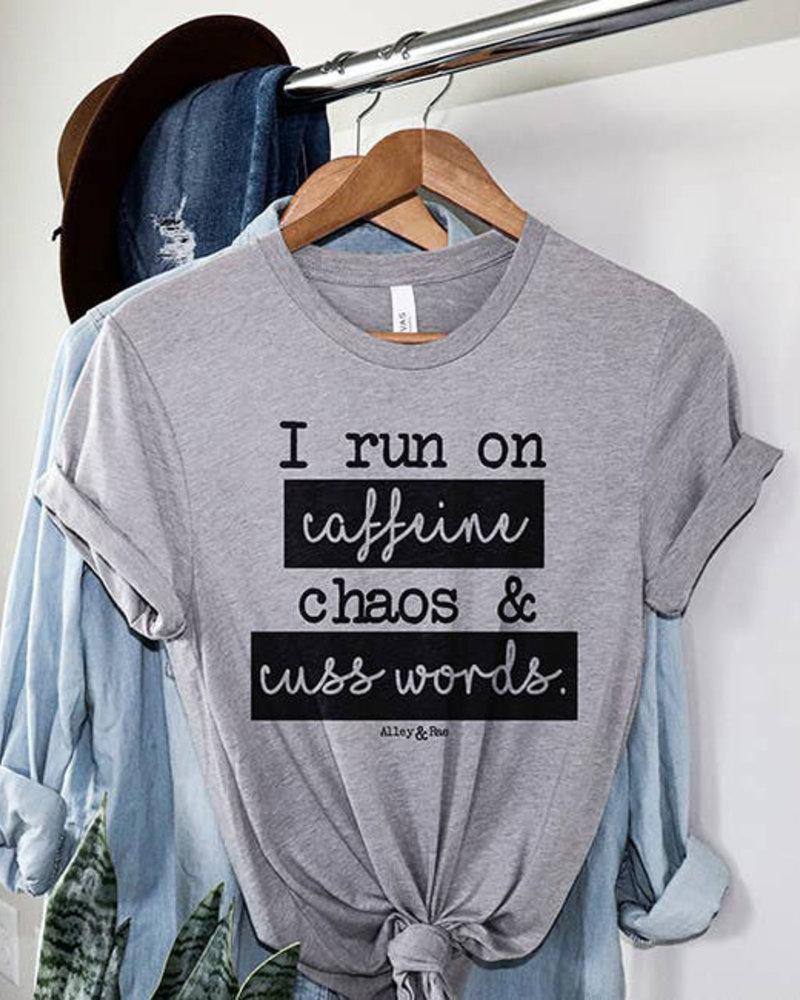 Alley & Rae Alley & Rae 'I Run On Caffeine Chaos & Cuss Words' Tee