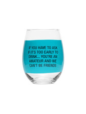 About Face Designs Wine Glass | You're an Amateur
