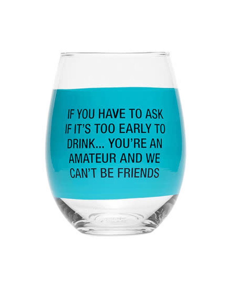 About Face Designs About Face Wine Glass | You're an Amateur