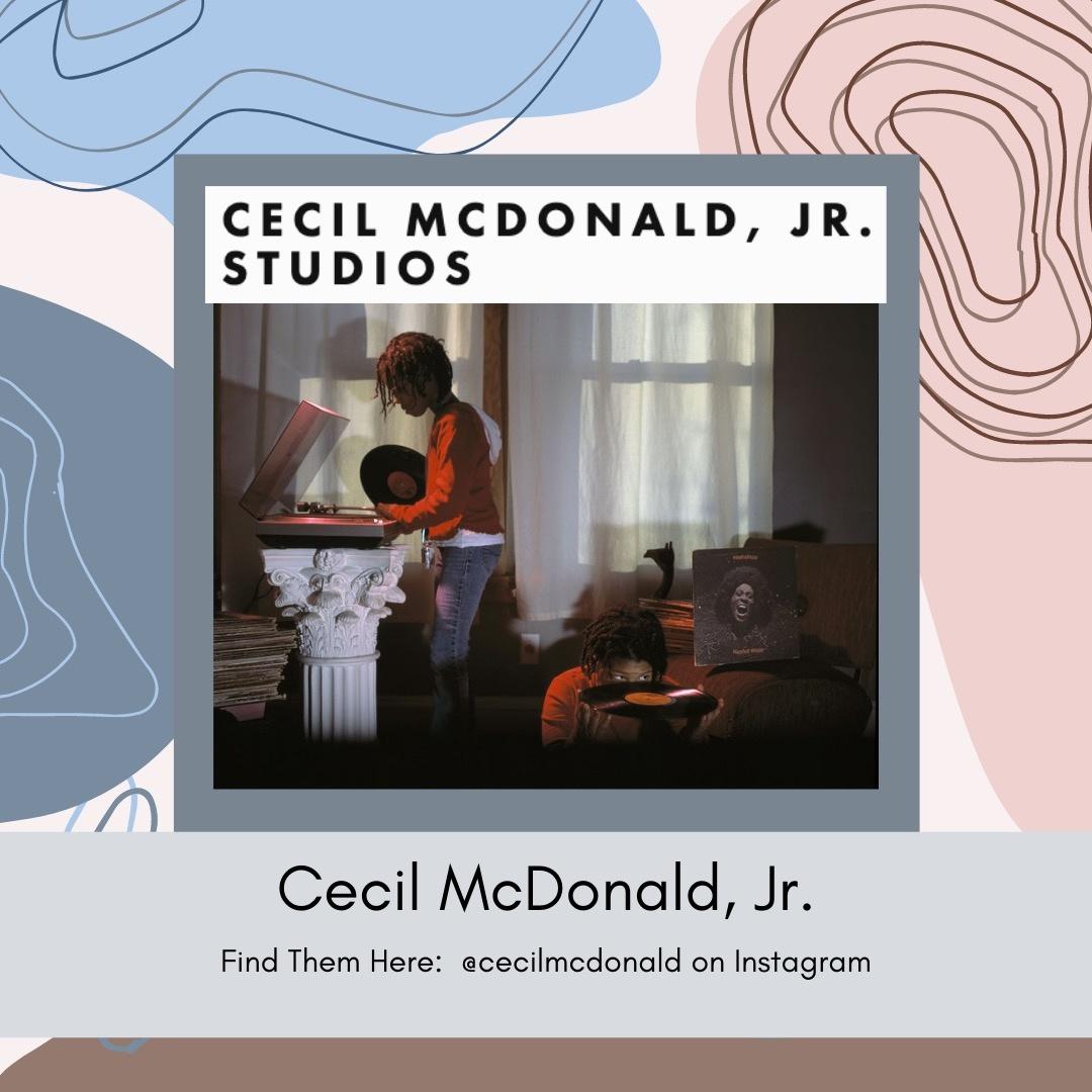 Belle Up Blog_Black Owned Chicago_Creatives_Cecil McDonald Jr Studios