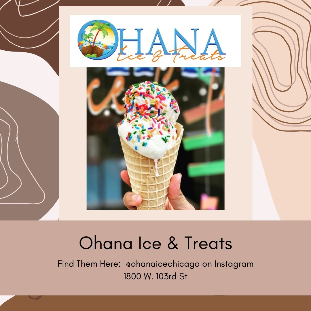 Belle Up Black Owned Chicago_Ohana Ice and Treats