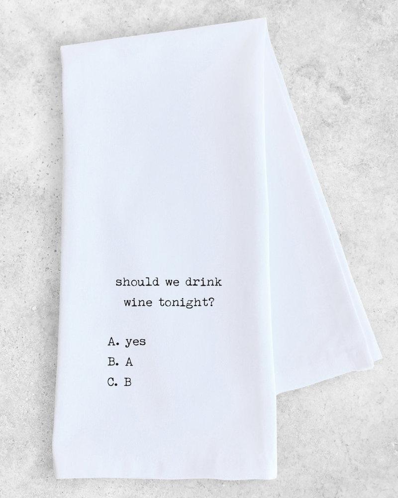 DEV D + Co Dev D + Co Tea Towel | Should We Drink Wine Tonight