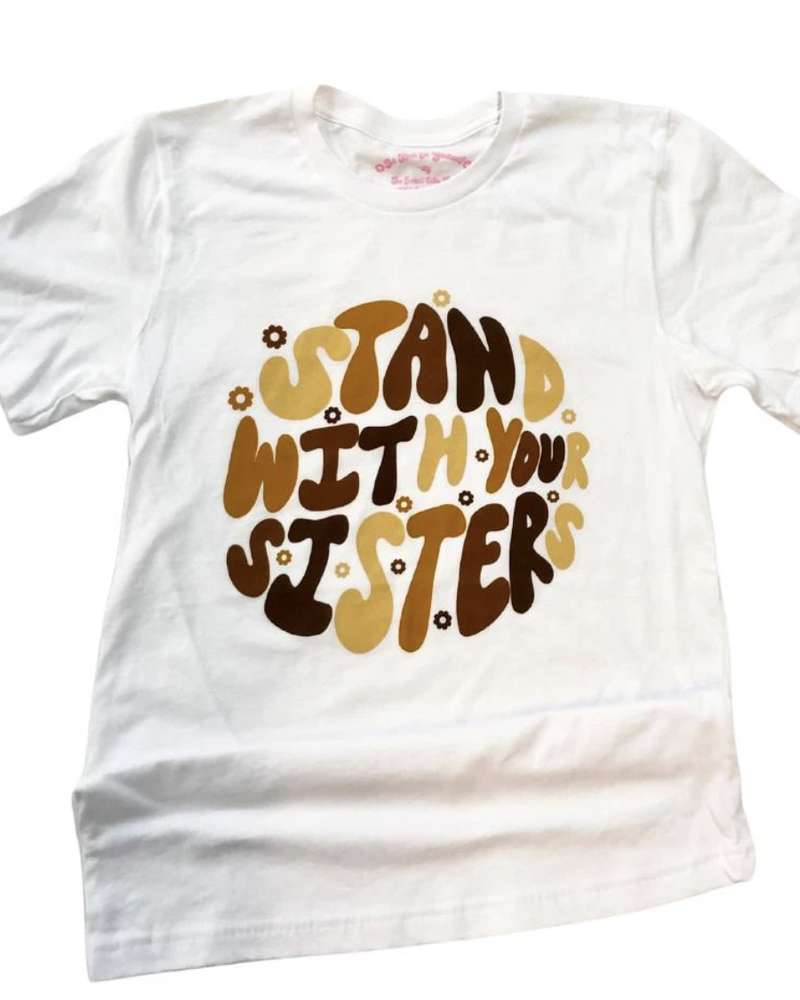 The Funnel Cake Tree The Funnel Cake Tree 'Stand With Your Sisters' Tee