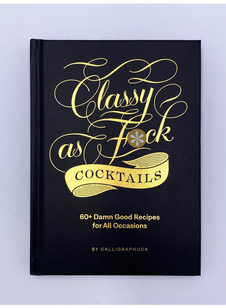 Chronicle Books 'Classy As F*ck Cocktails' Book