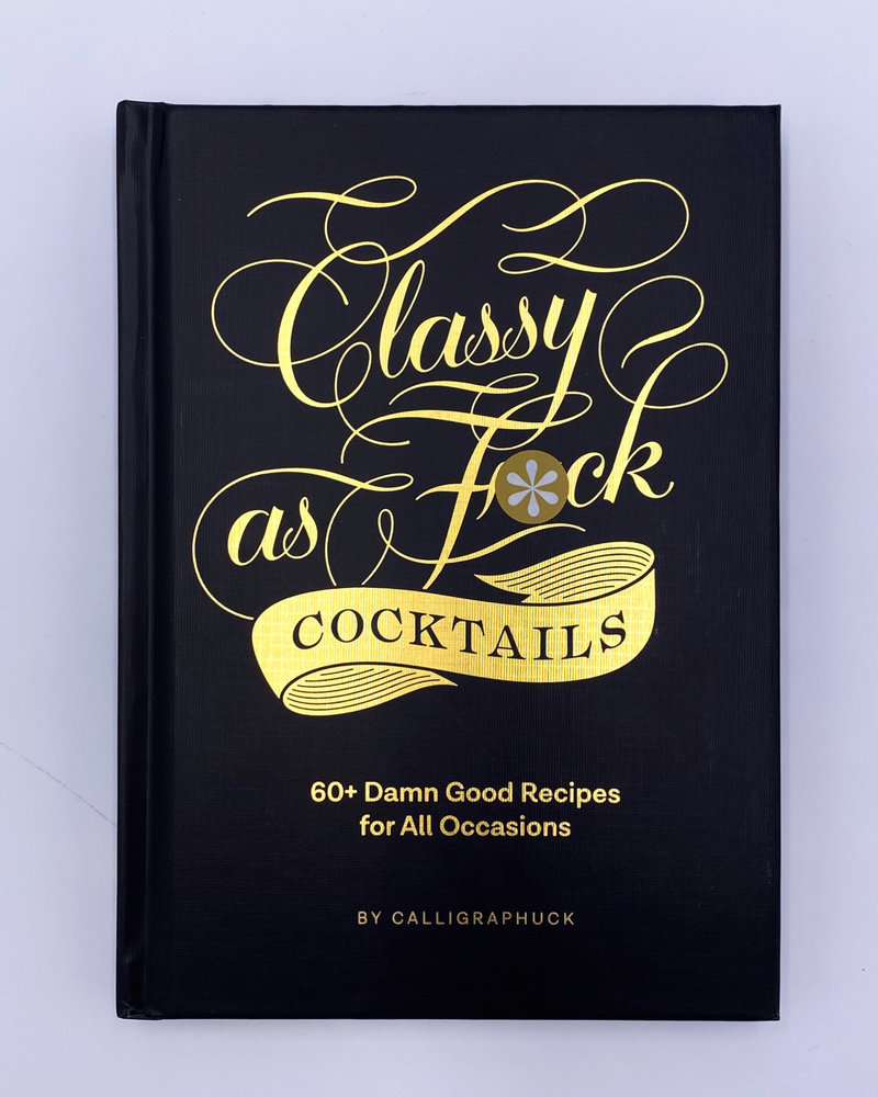 Chronicle Books Chronicle 'Classy As F*ck Cocktails' Book