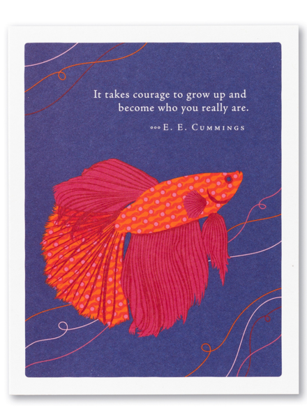 Compendium 'It Takes Courage To Grow Up' Birthday Card