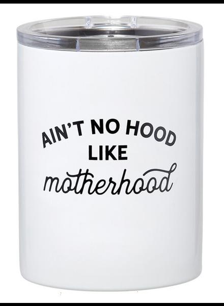SB Design Studio Travel Tumbler   Ain't No Hood Like Motherhood