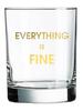Chez Gagne Chez Gagne Rocks Glass | Everything Is Fine