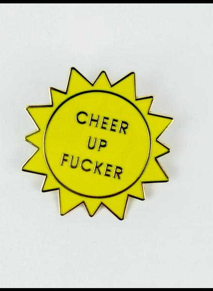 Chez Gagne 'Cheer Up F*cker' Pin