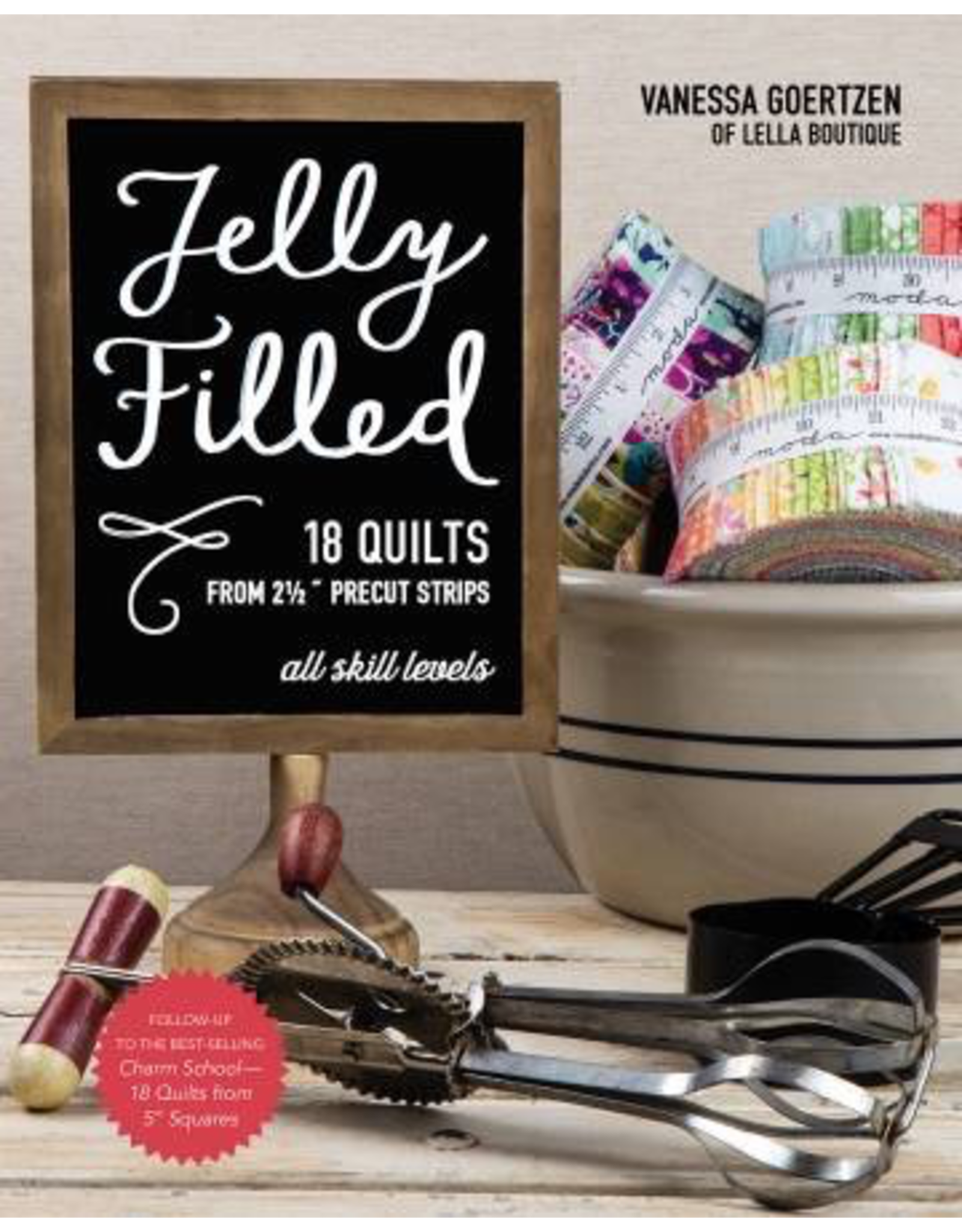 Jelly Filled 18 Quilts Book