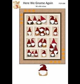 Here We Gnome Again
