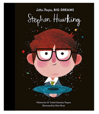 Stephen Hawking - Little People Big Dreams