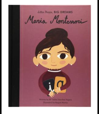 Maria Montessori - Little People Big Dreams