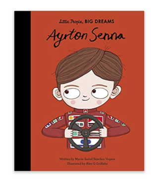 Ayrton Senna- Little People Big Dreams