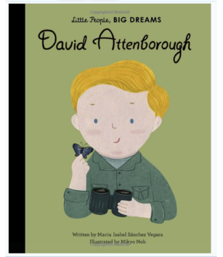 David Attenborough - Little People Big Dreams